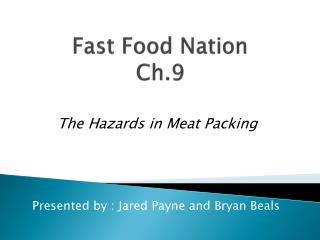 Fast Food Nation Ch.9