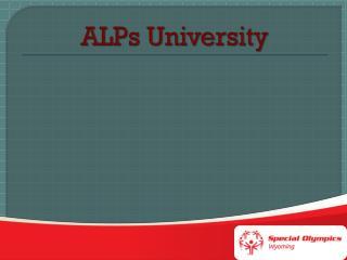 ALPs University