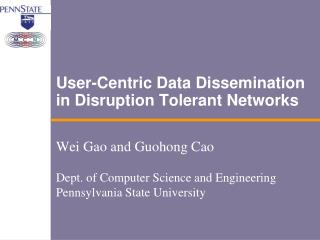 User-Centric Data Dissemination in Disruption Tolerant Networks