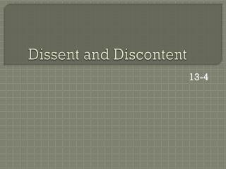 Dissent and Discontent