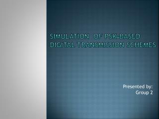 Simulation  of  psk -based digital transmission schemes
