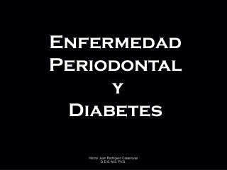 Enfermedad Periodontal  y  Diabetes