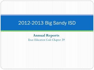 2012-2013 Big Sandy ISD