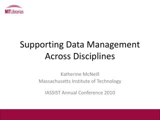Supporting Data Management Across Disciplines