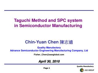Taguchi Method and SPC system  in Semiconductor Manufacturing