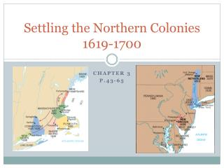 Settling the Northern Colonies 1619-1700