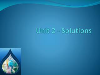 Unit 2 - Solutions