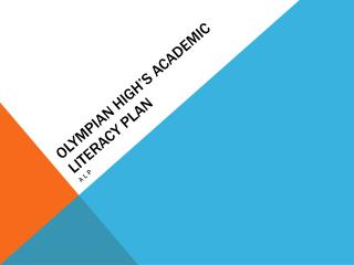Olympian High's Academic Literacy Plan