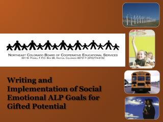 Writing and Implementation of Social Emotional ALP Goals for Gifted Potential