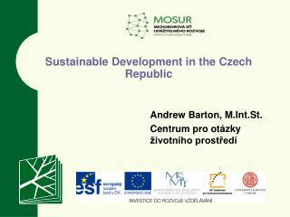 Sustainable Development in the  Czech  Republic