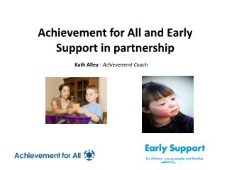 Achievement for All and Early Support in partnership