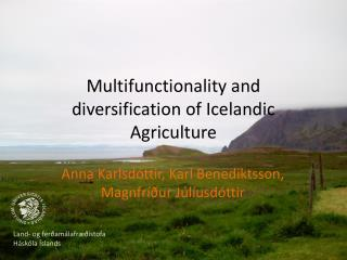 Multifunctionality and diversification of Icelandic Agriculture