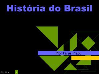 Hist ria do Brasil