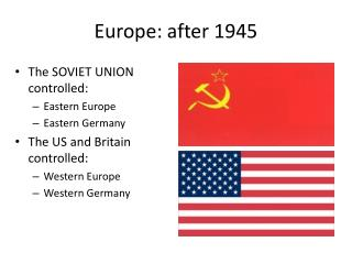Europe: after 1945