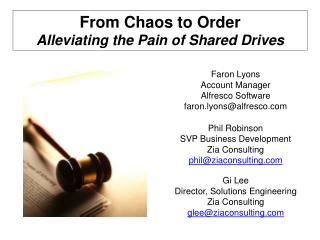 From Chaos to Order Alleviating the Pain of Shared Drives