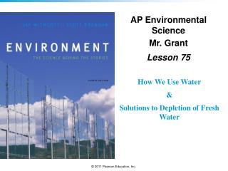 AP Environmental Science Mr. Grant Lesson  75