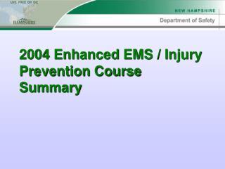 2004 Enhanced EMS