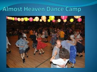 Almost Heaven Dance Camp