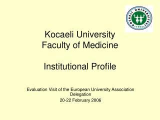Kocaeli University Faculty of Medicine  Institutional Profile