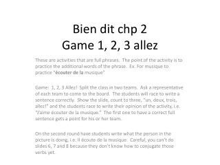 Bien  dit chp 2 Game 1, 2, 3  allez