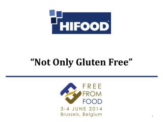 """ Not Only Gluten  Free """