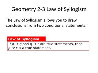 Geometry 2-3 Law of Syllogism