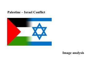 Palestine – Israel Conflict