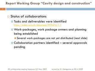 "Report Working Group  ""Cavity  design and construction"""