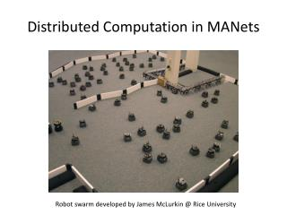 Distributed Computation in  MANets