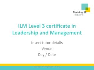 ILM Level 3 certificate in Leadership and Management