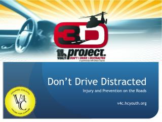 Don't Drive Distracted