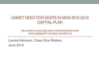 Leonie  Haimson , Class Size Matters June 2014