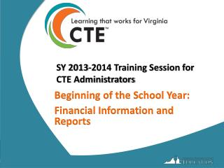 SY 2013-2014 Training Session for  CTE Administrators