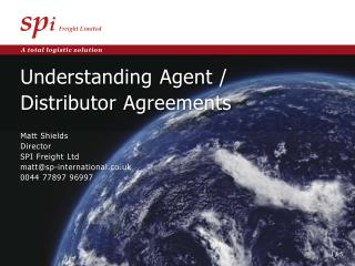 Understanding  Agent /  Distributor Agreements