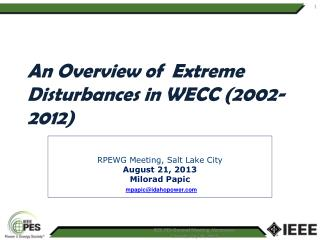 An Overview of  Extreme Disturbances in WECC (2002-2012)