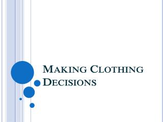 Making Clothing Decisions