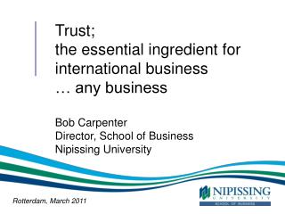 Trust;  the essential ingredient for international business … any business Bob Carpenter