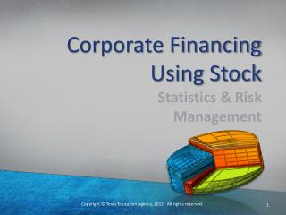 Corporate Financing Using Stock