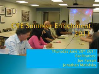 CTE Summer Enrichment 2011