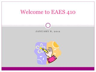 Welcome to EAES 410