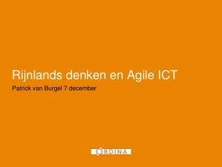 Rijnlands denken  en Agile ICT