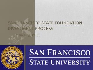 San Francisco State Foundation Divestment Process
