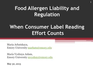 Food Allergen Liability and Regulation  When Consumer Label Reading  Effort Counts