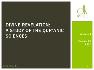 Divine Revelation:  A study of the  qur'anic  sciences