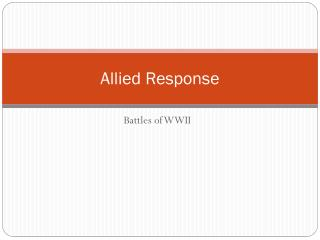 Allied Response