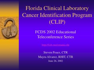 Florida Clinical Laboratory Cancer Identification Program CLIP