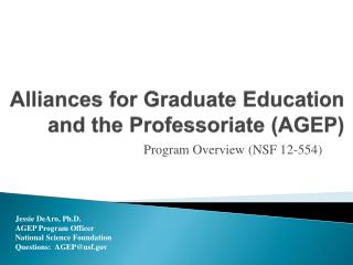 Alliances for Graduate Education and the Professoriate (AGEP)