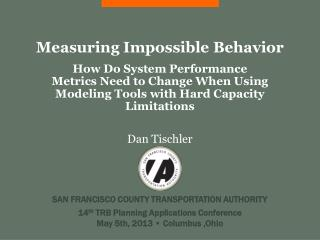 Measuring Impossible Behavior