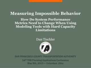 Measuring Impossible Behavior