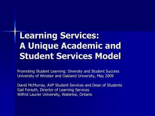 Learning Services:   A Unique Academic and Student Services Model